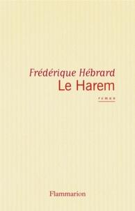 Frédérique Hébrard - Le Harem.