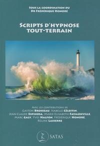 Frédérique Honoré - Scripts d'hypnose tout-terrain.