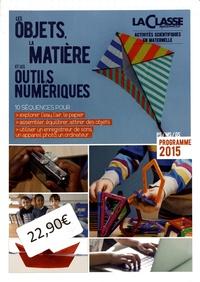 Frédérique Huot-Jeanmaire - Les objets, la matière et les outils numériques.