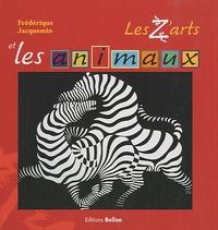 Frédérique Jacquemin - Les z'arts et les animaux.