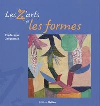 Frédérique Jacquemin - Les Z'arts et les formes.