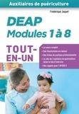 Frédérique Jaquet - DEAP modules 1 à 8 - Préparation complète pour réussir sa formation.