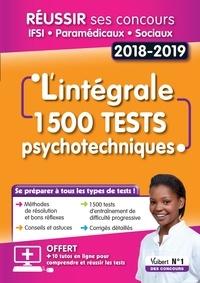Frédérique Jaquet et André Poulet - L'intégrale 1500 tests psychotechniques - Réussir ses concours IFSI, paramédicaux et sociaux.