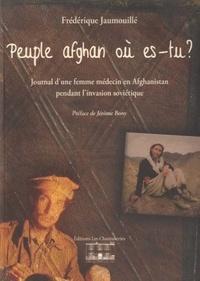 Histoiresdenlire.be Peuple afghan où es-tu ? - Journal d'une femme médecin en Afghanistan pendant l'invasion soviétique Image