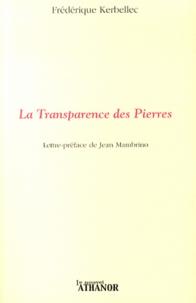 Frédérique Kerbellec - La transparence des pierres.