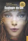 Frédérique Larcher-Brasseur - Ecologie du Soi - Livre à lire et à écrire.