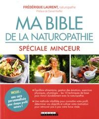 Ma bible de la naturopathie - Spécial minceur.pdf