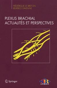 Plexus brachial - Actualités et perspectives. Compte rendu du XXVIe congrès ANMSR.pdf