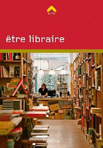 Frédérique Leblanc - Etre libraire.
