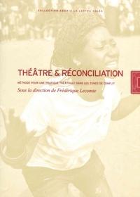 Deedr.fr Théâtre et réconciliation - Méthode pour une pratique théâtrale dans les zones de conflit Image