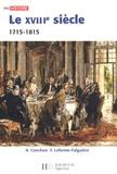 Frédérique Leferme-Falguières et Anne Conchon - Le XVIIIe siècle.