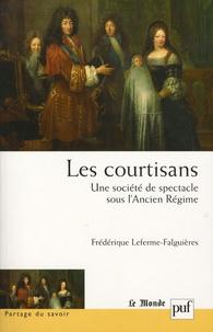 Les courtisans : une société de spectacle sous lAncien Régime.pdf