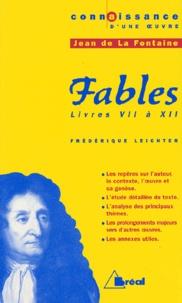 Frédérique Leichter - Fables, Jean de La Fontaine. - Livres 7 à 12.