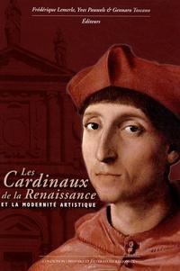 Frédérique Lemerle - Les cardinaux de la Renaissance et la modernité artistique.