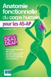 Frédérique Lepot - Anatomie fonctionnelle du corps humain pour les AS-AP.