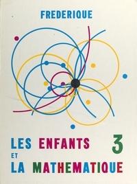 Frédérique et  Papy - Les enfants et la mathématique (3).