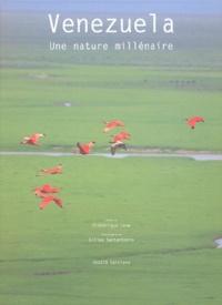Frédérique Loew et Gilles Santantonio - Venezuela, une nature millénaire.