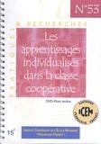 Frédérique Logez et François Le Ménahèze - Les apprentissages individualisés dans la classe coopérative. 1 DVD