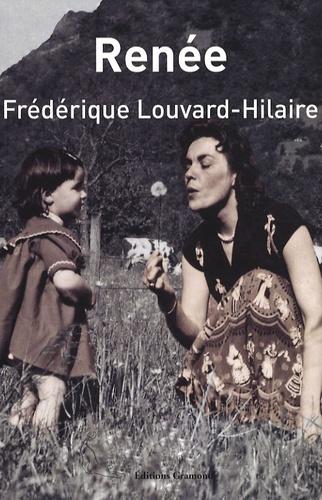 Frédérique Louvard-Hilaire - Renée.