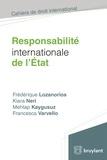 Frédérique Lozanorios et Kiara Neri - Responsabilité internationale de l'Etat.