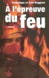 Frédérique Maggiani et Fred Maggiani - A l'épreuve du feu.