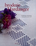 Frédérique Marfaing et Julien Clapot - Broderie Hardanger.