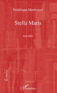Frédérique Marthouret - Stella Maris.