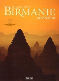 Frédérique Maupu-Flament - Majestueuse Birmanie Myanmar.