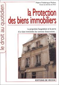 Frédérique Michot - La protection des biens immobiliers.