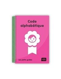 Frédérique Mirgalet et Michel Zorman - Code alphabétique GS.