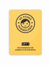 Frédérique Mirgalet et Chris Davidson - Fiches phonologie CP#1 - 30 fiches pour s'exercer à reconnaître les syllabes et les phonèmes au CP.