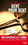 Frédérique Molay - Dent pour dent - Une enquête de Nico Sirsky.