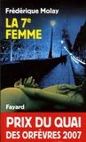 Frédérique Molay - La 7e femme.
