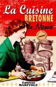 Frédérique Monnier - La cuisine bretonne de mamie.