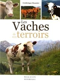 Frédérique Monnier - Les vaches de nos terroirs.