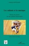 Frédérique Montandon - Les enfants et la musique - Vision de parents sur une activité extrascolaire.
