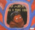 Frédérique Mousset - La mouche qui a piqué Koto. 1 CD audio