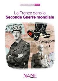 Frédérique Neau-Dufour - La France dans la Deuxième Guerre mondiale.