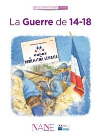 Frédérique Neau-Dufour - La Guerre de 14-18.