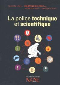 Frédérique Neau-Dufour - La police technique et scientifique.