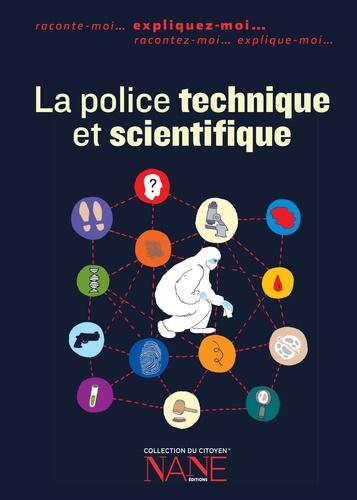 La police technique et scientifique