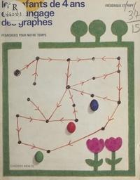 Frédérique Papy et Georges Papy - Les enfants de quatre ans et le langage des graphes.
