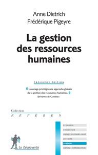 Frédérique Pigeyre et Anne Dietrich - La gestion des ressources humaines.