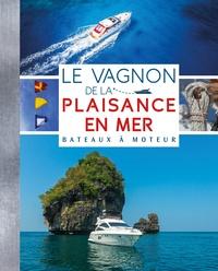 Le Vagnon de la plaisance en mer - Bateaux à moteur.pdf
