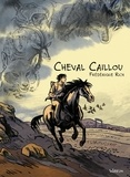 Frédérique Rich - Cheval Caillou.