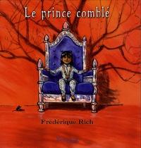 Frédérique Rich - Le prince comblé.