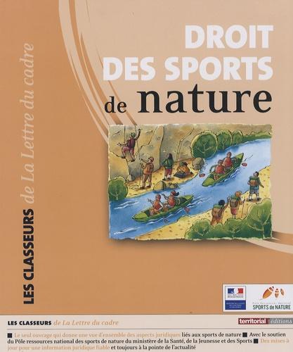 Frédérique Roux et Katja Sontag - Droit des sports de nature.