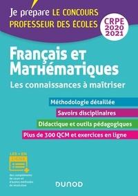 Frédérique Saez et Christel Le Bellec - Français et Mathématiques - Les connaissances à maîtriser - CRPE 2020-2021.