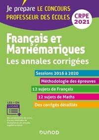Frédérique Saez et Christel Le Bellec - Français et mathématiques - Les annales corrigées.