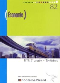 Frédérique Sanchez et Nicole Eparvier - Economie 2e année BTS tertiaires - Economie générale.